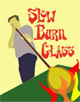 Slow Burn Glass